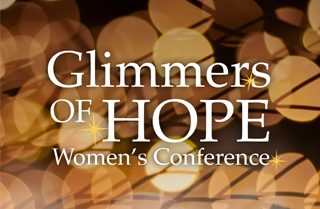 Glimmers of Hope Women's Conference